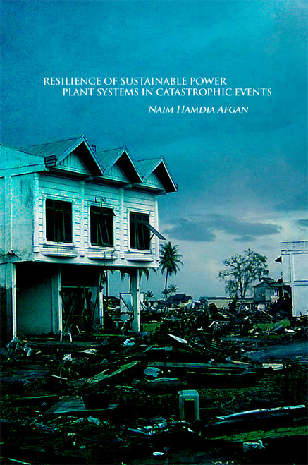 RESILIENCE OF SUSTAINABLE POWER PLANT SYSTEMS IN CATASTROPHIC EVENTS