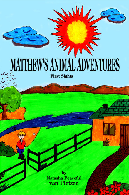 Matthew's Animal Adventures: First Sights