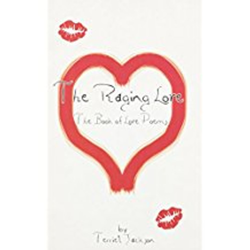 The Raging Love: The Book of Love Poems