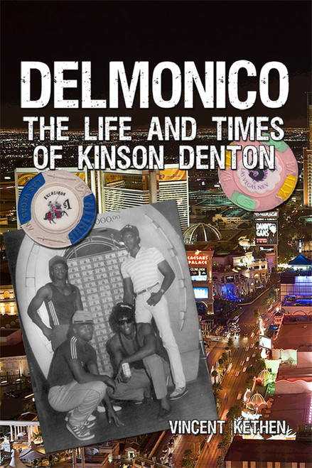 Delmonico: The Life and Times of Kinson Denton