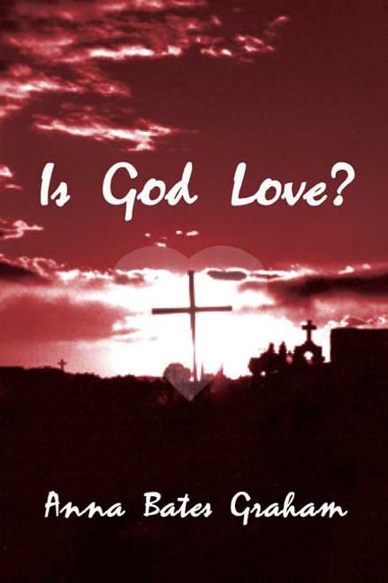 Is God Love?