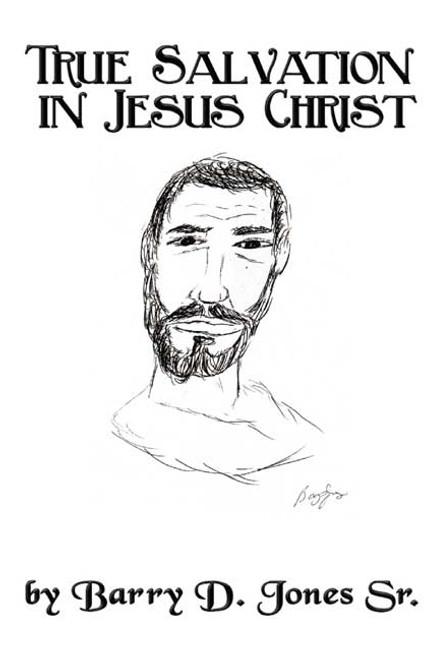 True Salvation in Jesus Christ
