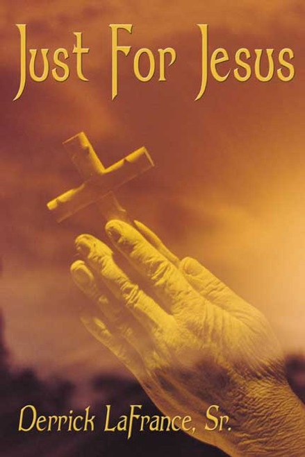 Just for Jesus