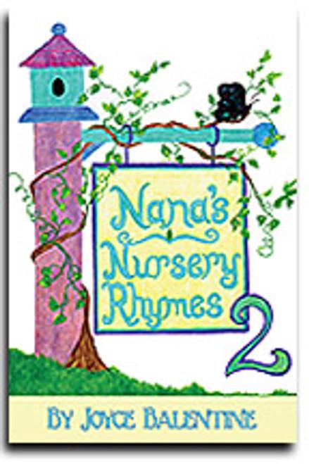 Nana's Nursery Rhymes by Joyce Balentine