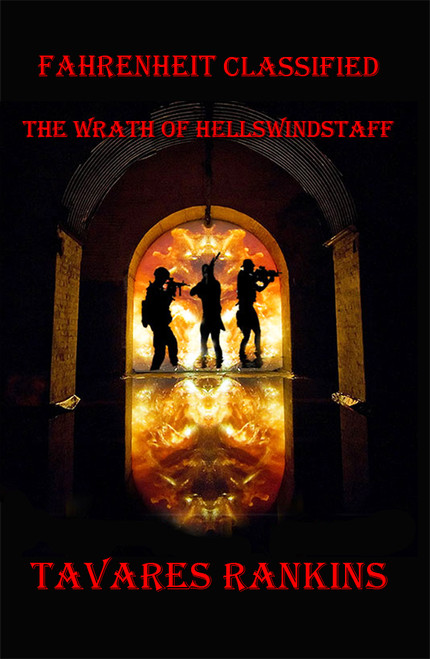 Fahrenheit Classified:  The Wrath of Hellswindstaff