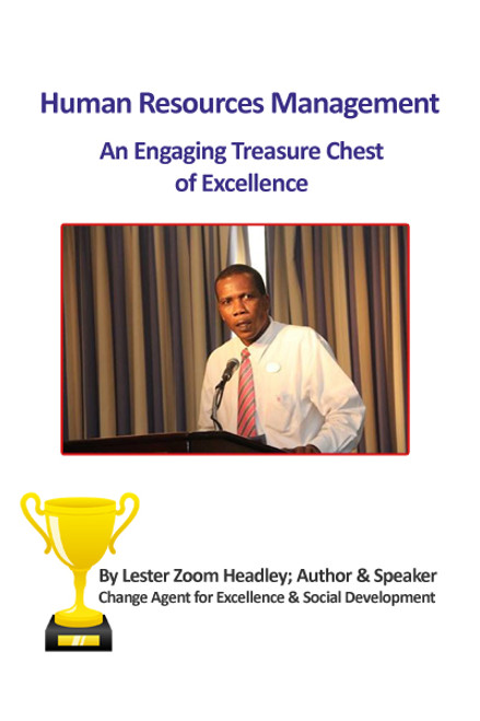 Human Resources Management: An Engaging Treasure Chest of Excellence