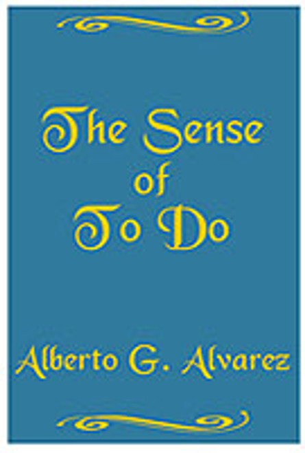 The Sense of To Do by Alberto Alvarez