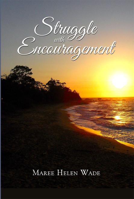 Struggle with Encouragement