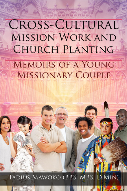 Cross-Cultural Mission Work and Church Planting