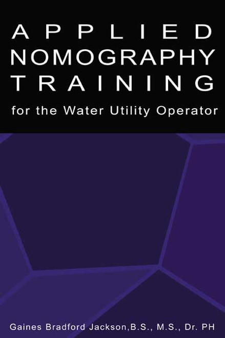 Applied Nomography Traing for the Water Utility Operator