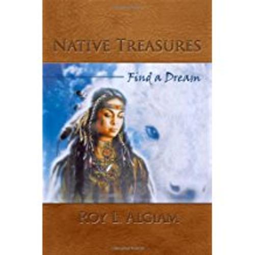 Native Treasures: Find a Dream