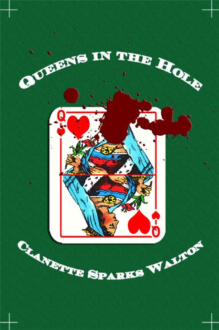 Queens in the Hole