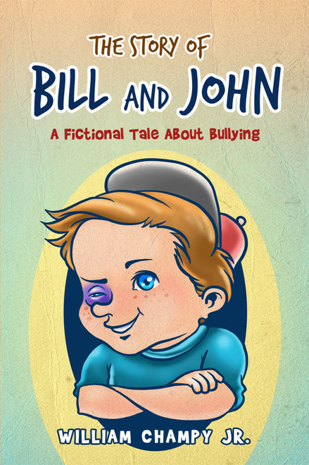 The Story of Bill and John: A Fictional Tale About Bullying