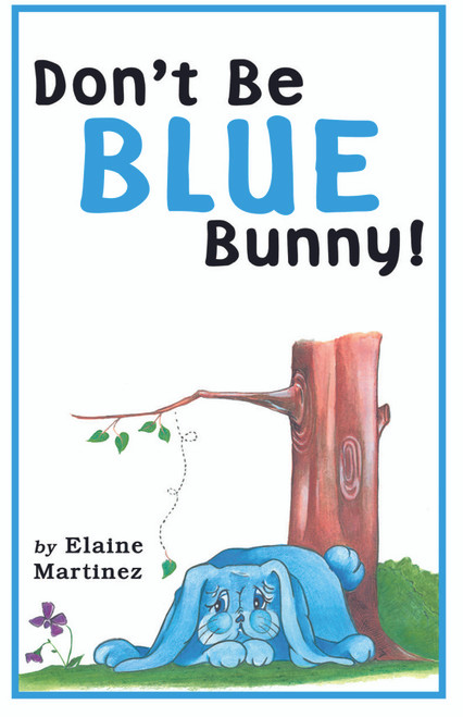 Don't Be Blue Bunny!