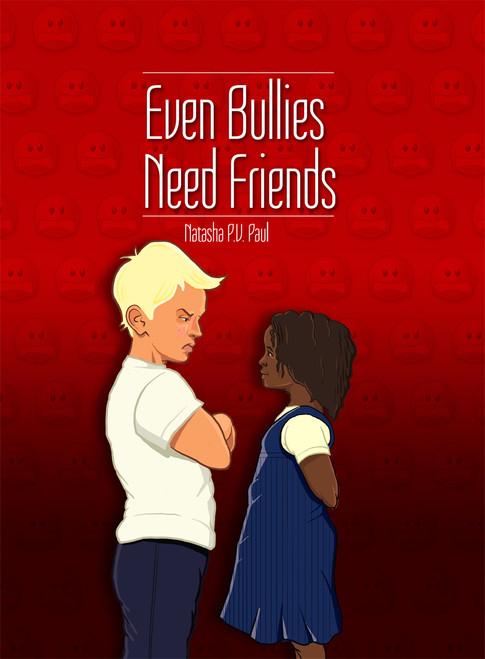 Even Bullies Need Friends