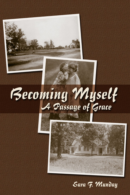 Becoming Myself: A Passage of Grace