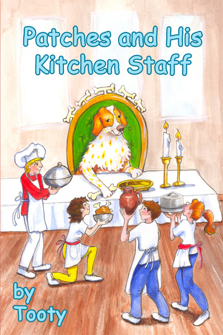 Patches and His Kitchen Staff