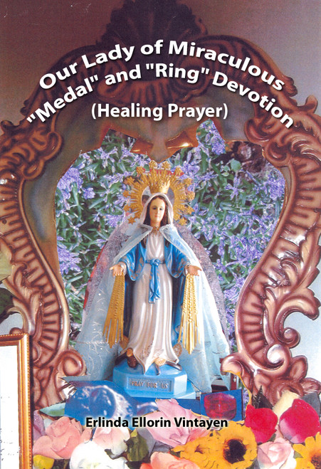 """Our Lady of Miraculous """"Medal"""" and """"Ring"""" Devotion (Healing Prayer)"""
