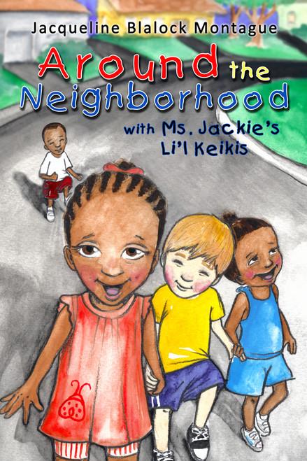 Around the Neighborhood with Ms. Jackie's Li'l Keikis