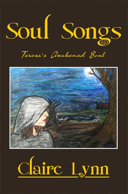 Soul Songs, Teresa's Awakened Soul