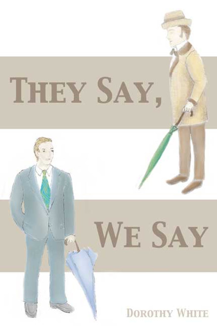 They Say, We Say