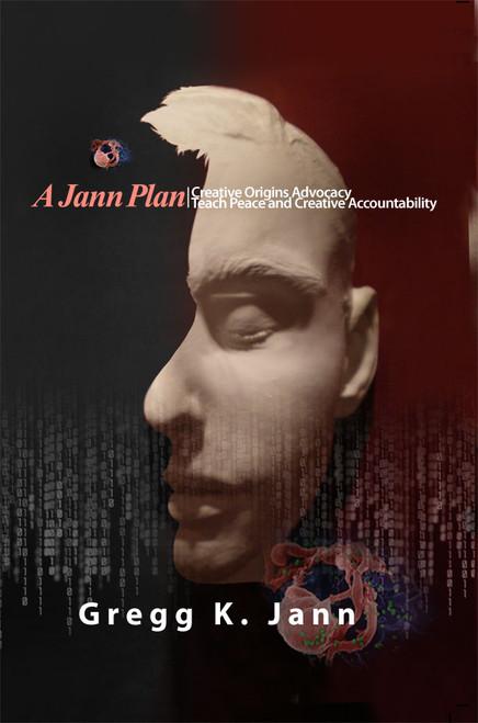 A Jann Plan, Creative Origins Advocacy/Teach Peace and Creative Accountability