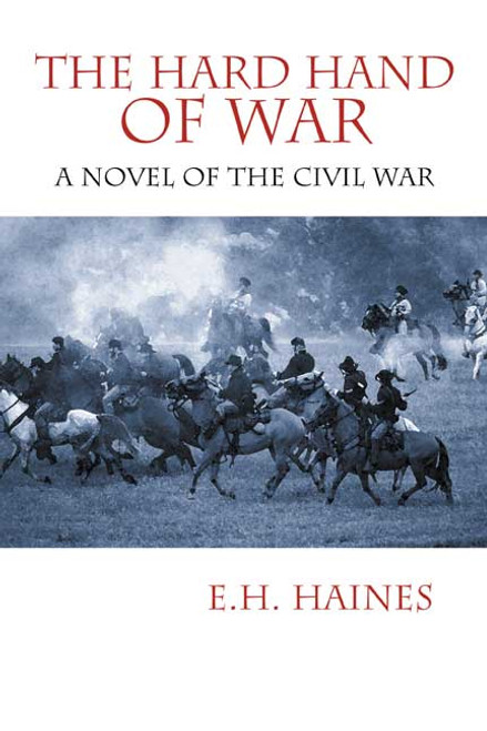 The Hard Hand of War: A Novel of the Civil War