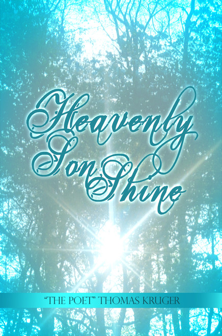 Heavenly Son Shine