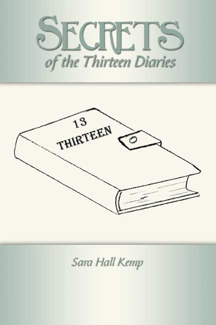 Secrets of the Thirteen Diaries