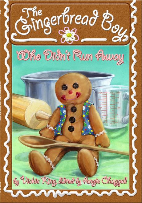 The Gingerbread Boy, Who Didn't Run Away