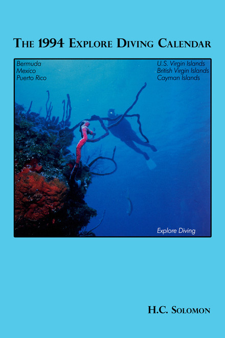 The 1994 Explore Diving Calendar