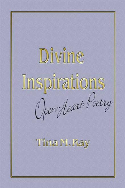 Divine Inspirations: Open-Heart Poetry
