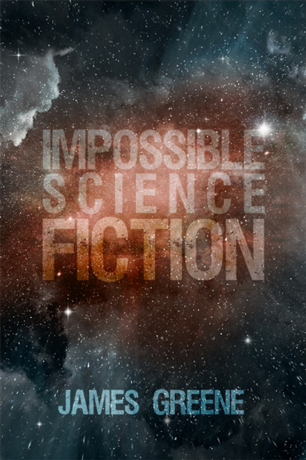 Impossible Science Fiction