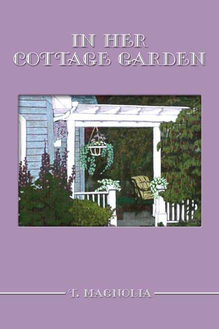 In Her Cottage Garden