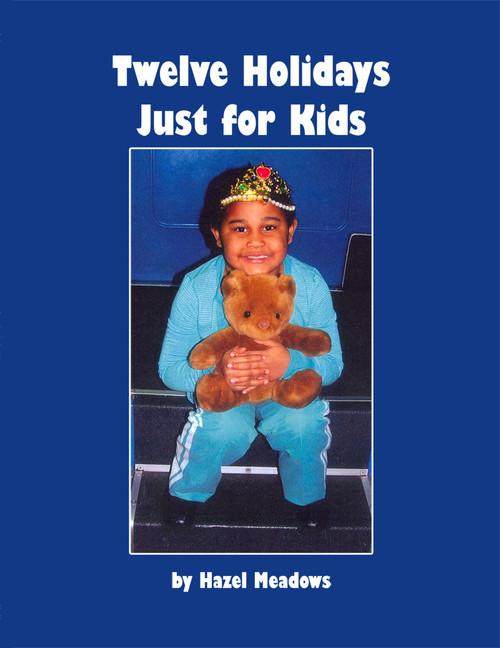 Twelve Holidays: Just for Kids