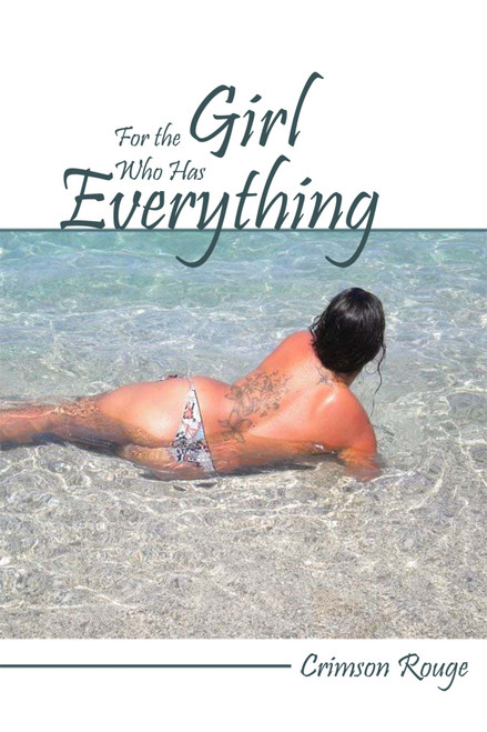 For the Girl Who has Everything