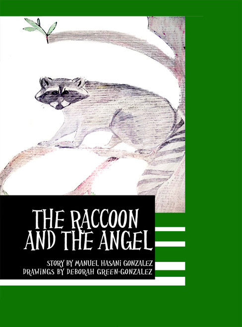 The Raccoon and the Angel