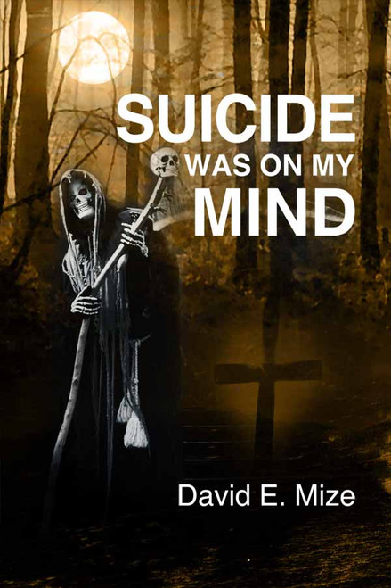Suicide Was On My Mind