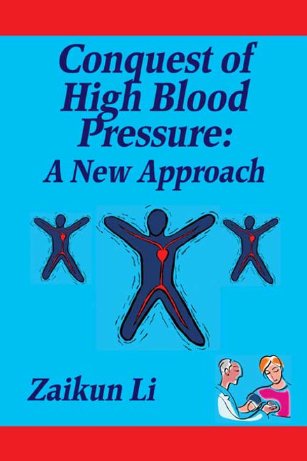 Conquest of High Blood Pressure: A New Approach