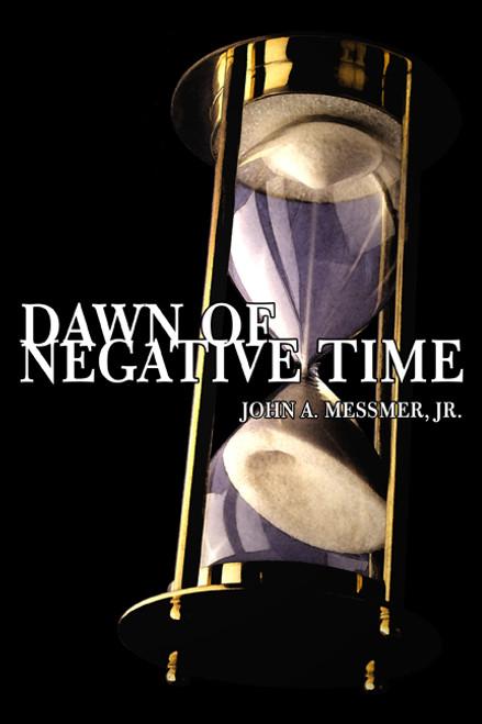 Dawn of Negative Time