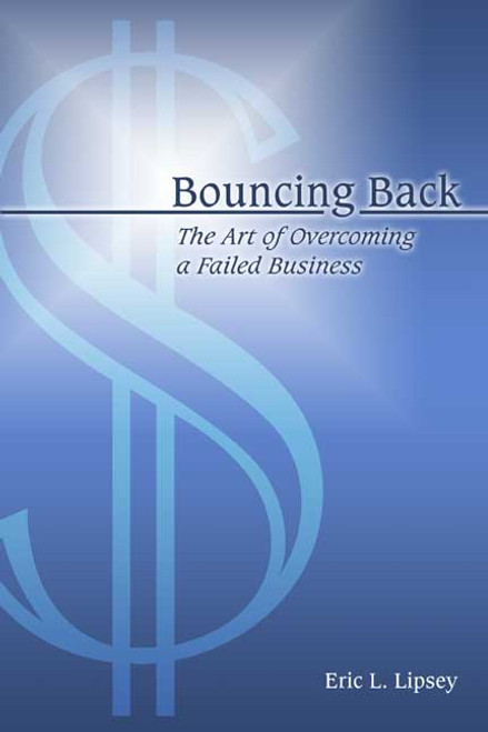 Bouncing Back: The Art of Overcoming a Failed Business