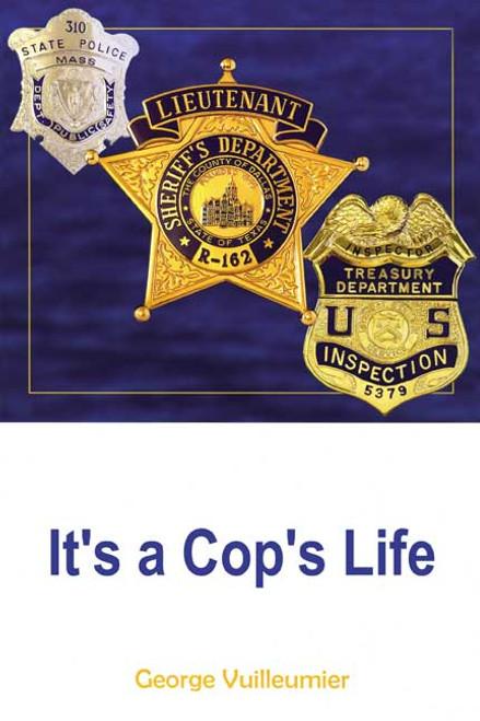 It's a Cop's Life