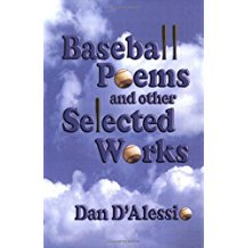 Baseball Poems and Other Selected Works