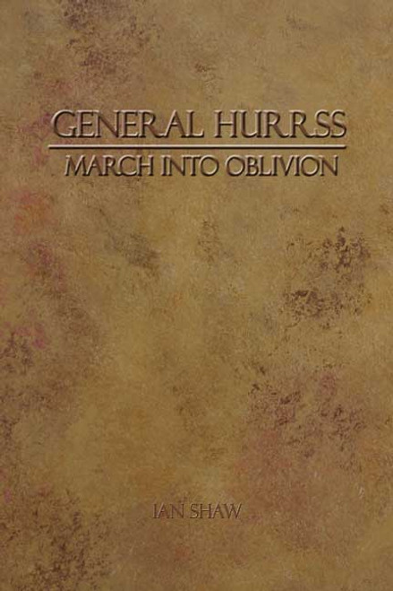 General Hurrss: March Into Oblivion