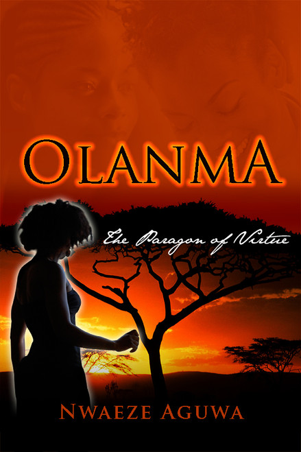 Olanma: The Paragon of Virtue