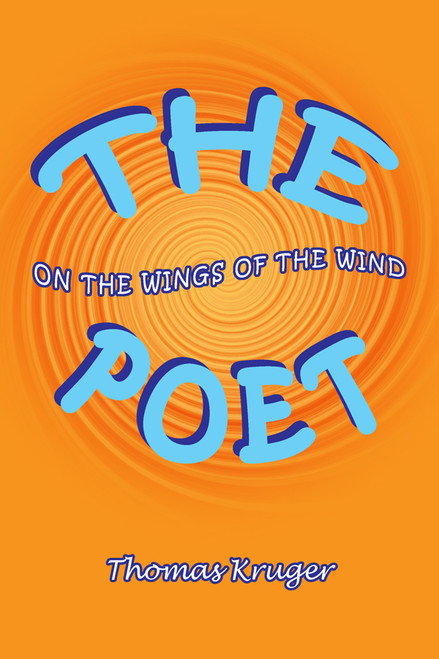 The Poet: On the Wings of the Wind