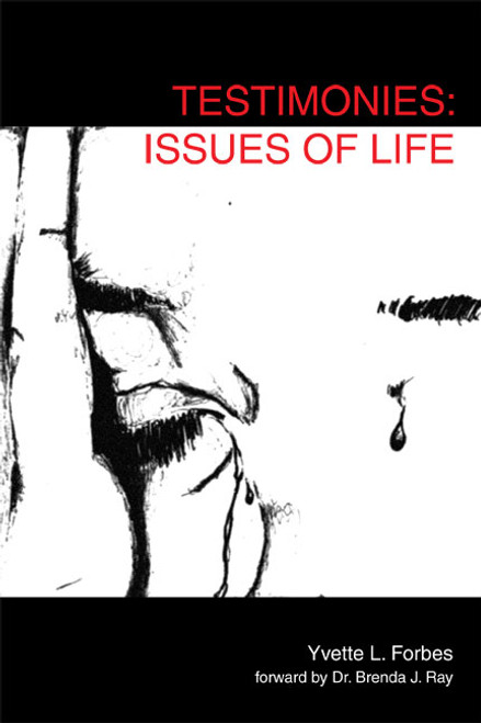 Testimonies: Issues of Life