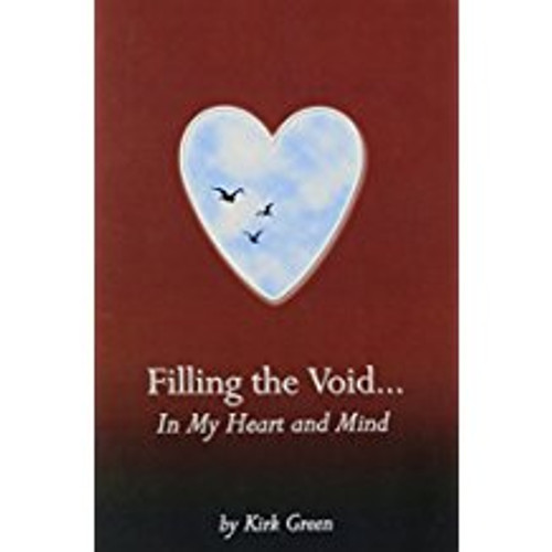 Filling the Void...in my Heart and Mind