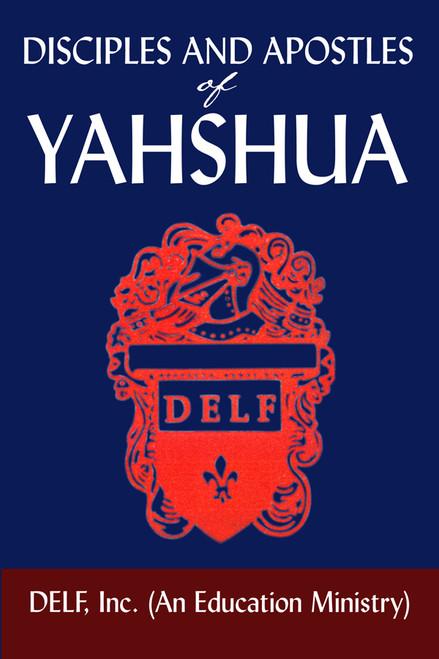 Disciples and Apostles of Yahshua