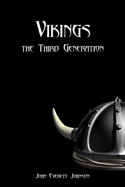 Vikings the Third Generation